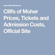 Cliffs of Moher Prices, Tickets and Admission Costs, Official Site