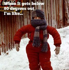 10 Reasons Texans Hate Cold Weather... Not entirely true for me...but still funny : P