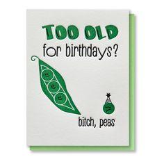 Snarky Punny Bitch Peas Letterpress Card