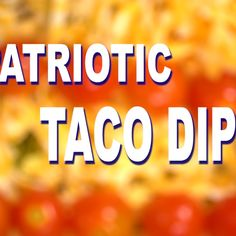 Bring this Patriotic Easy Layered Taco Dip to your next summer picnic! It's a quick and easy side dish that you don't have to bake. Serve with tortilla chips. #tacodip #appetizer #tortillas #patriotic #july4 #picnic