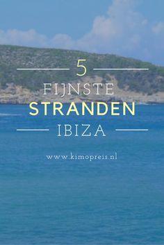 Beach hoppen op Ibiza! Maar waar moet je in hemelsnaam heen? Dit zijn mijn vijf favoriete stranden van het eiland (maar ik heb er ook nog een hoop te ontdekken).