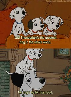 Day 24: Favorite Parent: Pongo from 101 Dalmatians. He loves his babies so much!