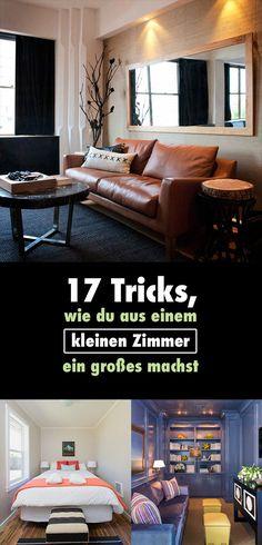 17 Tricks, wie du aus einem kleinen Zimmer ein großes machst