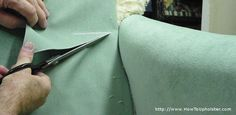 Learning to make cuts correctly when reupholstering is very important to a professional  looking job.