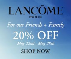 Lancome - Receive 20% Off During the Memorial Day Sale! - http://freebiefresh.com/lancome-receive-20-off-during-the-memorial-day-sale/