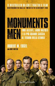 Monuments Men: a febbraio nelle sale cinematografiche il film diretto da George Clooney con un cast stellare. Passate prima in libreria...http://www.sperling.it/monuments-men-robert-edsel/
