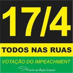FRENTE DE AÇÃO LIBERAL 2016.04.06 - Agora tá marcado!!!  Todos nas ruas pela votação do Impeachment!!! Troque sua foto de perfil.