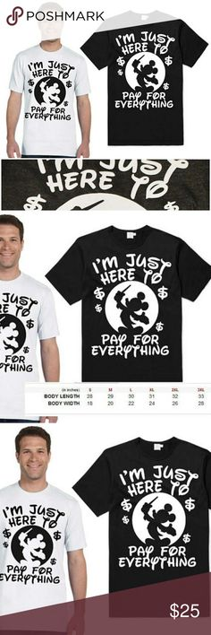 Just Here To Pay For Everything Disney Dad Shirt I'm Just Here To Pay For Everything Disneyland Disney world Funny Men's Shirt Good Gift For Husband, Dad, Father-in-law Disney Family Shirts Give dad a shirt that matches what he's thinking, of course until he realizes he can let his inner child out. Premium White or Black: (SIZE CHART 2ND PHOTO) (Red, Blue, Pink, Green, Orange - Available Also, Just Ask!) • 100% Combed Ring-spun Cotton • Sizes S-3XL Available (Men's Sizing) • Hang Dry To…