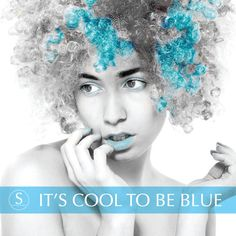 It's Cool to Be Blue