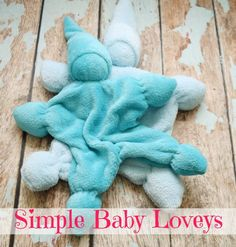 Sew a Simple Lovey for Baby or Toddler! #DIY #craft #sew