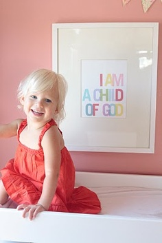 Love this poster. I am a child of God Poster: Persimmon and Pink