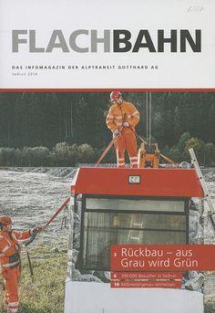 Flachbahn. Sedrun : das Infomagazin der AlpTransit Gotthard AG, Sedrun 2014