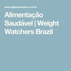 Alimentação Saudável | Weight Watchers Brazil