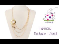 Harmony Necklaces    Take A Make Break with Sarah Millsop - YouTube