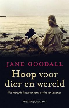Hoop voor Dier en Wereld | Book | Jane Goodall Institute Netherlands