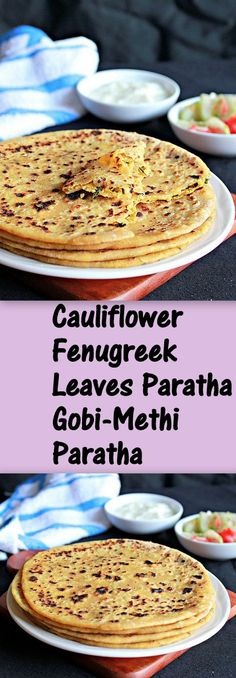 Flat Breads stuffed with cauliflower and fresh fenugreek leaves filling, very flavorful and delicious