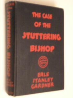 1936 The Case Of The Stuttering Bishop By Erle Stanley Gardner - Perry Mason Mystery