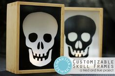 Customizable Skull Frames: Just add scrapbook paper to the back to completely change the look!