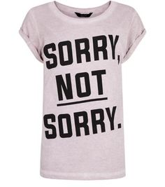 Teens Pink Sorry Not Sorry T-Shirt