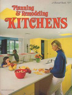 Planning & Remodeling Kitchens (A Sunset Book). Lane, 1974.