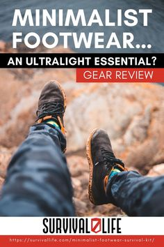Is a minimalist footwear a fad or an essential for survival? Find out as you read on below! #survivallife #survival #preparedness #survivalist #prepper #camping #outdoors #spring #outdoorsurvival #hiking #hikingshoes #minimalistfootwear #survivalshoes Survival Life, Camping Outdoors, Outdoor Survival, Hiking Shoes, Minimalist, Essentials, Footwear, Kit, Spring