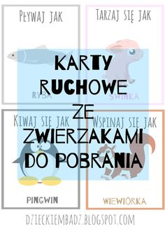 Dzieckiem bądź: Karty ruchowe ze zwierzętami Dance Games, Whole Brain Teaching, Sensory Integration, Gross Motor Skills, Sensory Play, Preschool Activities, Kids And Parenting, Diy For Kids, Kids Playing