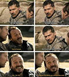 Jaime Lannister and Bronn. Game of thrones season 7 episode 5 quotes
