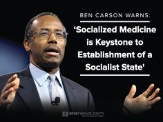 Socialized Medicine is the Establishment of a Socialist State.... thank you for speaking out