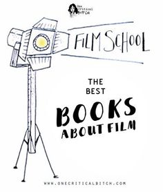 The Best Books on Film for Aspiring Filmmakers + Movie Lovers | My top 10 picks…