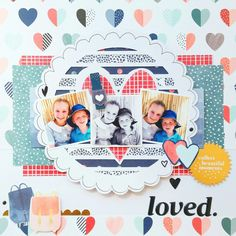 'Loved' layout by Amanda Baldwin featuring Dear Lizzy Saturday collection for @paperissues #sketchysaturday challenge