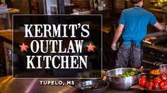 Kirmit's Outlaw Kitchen in Tupelo, Ms Every restaurant should take this much thought in the prep of food..Fresh, Local, Delish