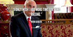 """""""I only wish I had more time for fund raising."""" - Nido Qubein #quote #lifehack #nidoqubein"""