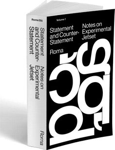 Statement and Counter–Statement – Notes On Experimental Jetset. Roma Publications 2015