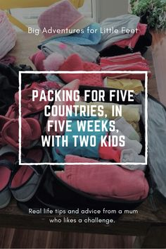 Practical packing tips to take everything you need but nothing you dont need. How to pack for a family of four visiting multiple countries and climates.