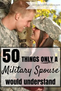 "50 Things Only a Military Spouse Would Understand: ""Daily Strip Down of All Uniform Accessories… and leaving them all over the house."" ""Never Been Opened Box… that you took with you every PCS but have never opened."" ""Memorizing Your Husband's SSN… but forgetting your own."""