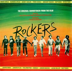 Rockers (Fantastic 1979 UK 13-track vinyl LP featuring music from the soundtrack of the film including original illustrated artist biography inner, with the music of Bob Marley, Inner Circle, Burning Spear, Justin Hines, Bunny Wailer, Abyssinians, Gregory Isaac, Jacob Miller & more, picture sleeve.
