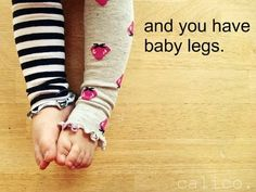 easiest babyleg tutorial ever! These would make great baby gifts! I love baby legs! Everyone loves baby legs! Sewing Hacks, Sewing Tutorials, Sewing Patterns, Sewing Diy, Sewing Ideas, Sewing For Kids, Diy For Kids, Do It Yourself Baby, Learn To Sew