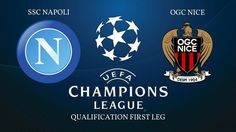 UEFA Champions League Football is back among us, in this final qualification round, SSC Napoli vs OGC Nice is played in the Stadio San Paolo for the first le. Ogc Nice, Champions League Football, Fifa 17