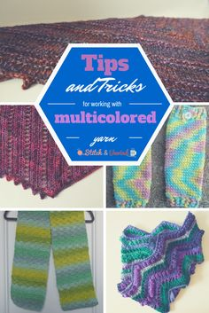 tips and tricks for working with muticolored yarns