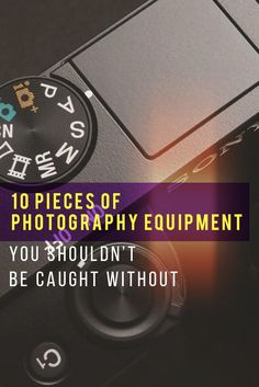 Let's face it, photography is an equipment intensive hobby. Here's 10 essential pieces of photography equipment every photographer needs to own.