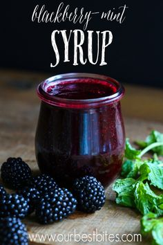 Blackberry-Mint Syrup
