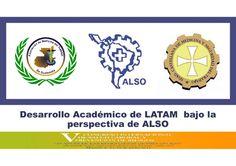 Desarrollo Académico de LATAM bajo la perspectiva de ALSO