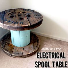 Electrical Spool Table | Atkinson Drive Because there are literally so many of these around the job sites