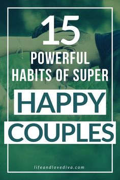 Continue to nurture your relationship with your partner to become a happy couple with these 15 powerful habits of super happy couples. Healthy Marriage, Happy Marriage, Marriage Advice, Real Relationships, Relationship Problems, Relationship Advice, Good Morning Text Messages, Good Morning Texts, First Date Tips