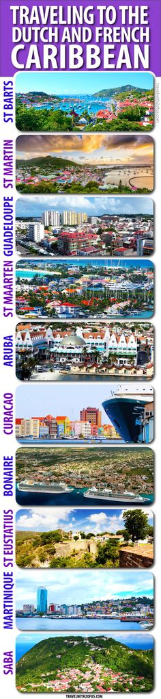 Here is a look at the Dutch and French Caribbean islands and why you should try vacationing at these amazing places.