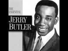 Jerry Butler turns 76 today - he was born in He was the original lead singer with The Impressions and had a successful solo career as well. Here's Jerry from 1958 with Your Precious Love. 60s Music, Old School Music, Smooth Jazz, Meaning Of Love, Easy Listening, Cd Cover, Soul Music, Motown, Kinds Of Music