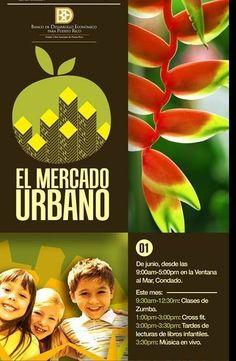 El Mercado Urbano: Junio 2014 #sondeaquipr #elmercadourbano #ventanaalmar #condado #sanjuan