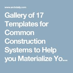 Gallery of 17 Templates for Common Construction Systems to Help you Materialize Your Projects - 15