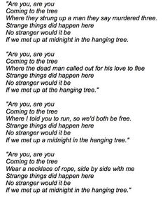 The Hanging Tree song, in Mockingjay (third installment of The Hunger Games trilogy).
