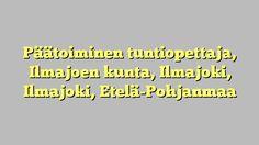 Päätoiminen tuntiopettaja, Ilmajoen kunta, Ilmajoki, Ilmajoki, Etelä-Pohjanmaa